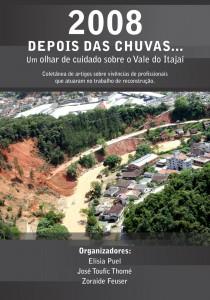 LIVRO: 2008 - Depois das Chuvas... O olhar de cuidado sobre o Vale do Itajaí.