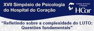 XVII Simpósio de Psicologia do HCor